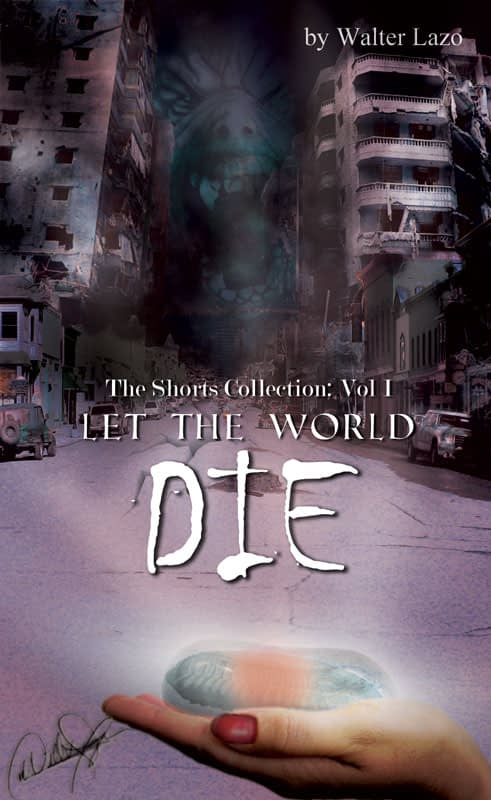 Let The World Die